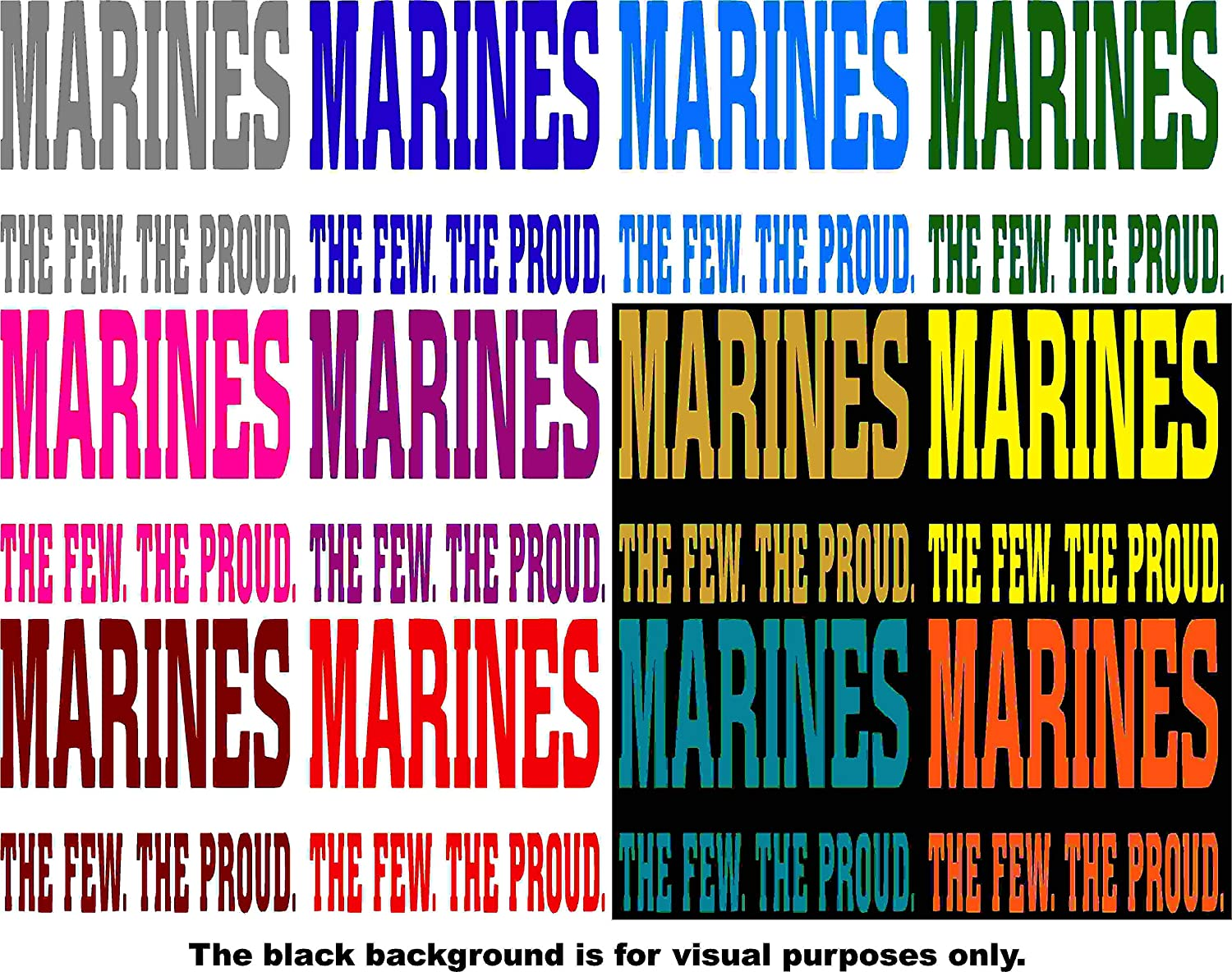 Marines The Few The Proud Car Window Tumblers Wall Decal Sticker Vinyl Laptops Cellphones Phones Tablets Ipads Helmets Motorcycles Computer Towers V and T Gifts