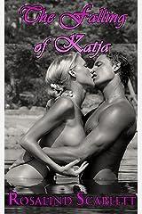 The Falling of Katja: Historical Erotic Romance (Anam Céile Chronicles Book 5) Kindle Edition