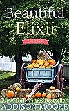 Beautiful Elixir (Escape to Lake Loveless Book 3)