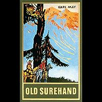 Old Surehand. Zweiter Teil: Reiseerzählung, Band 15 der Gesammelten Werke (Karl Mays Gesammelte Werke) (German Edition)