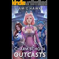 Charm School Outcasts