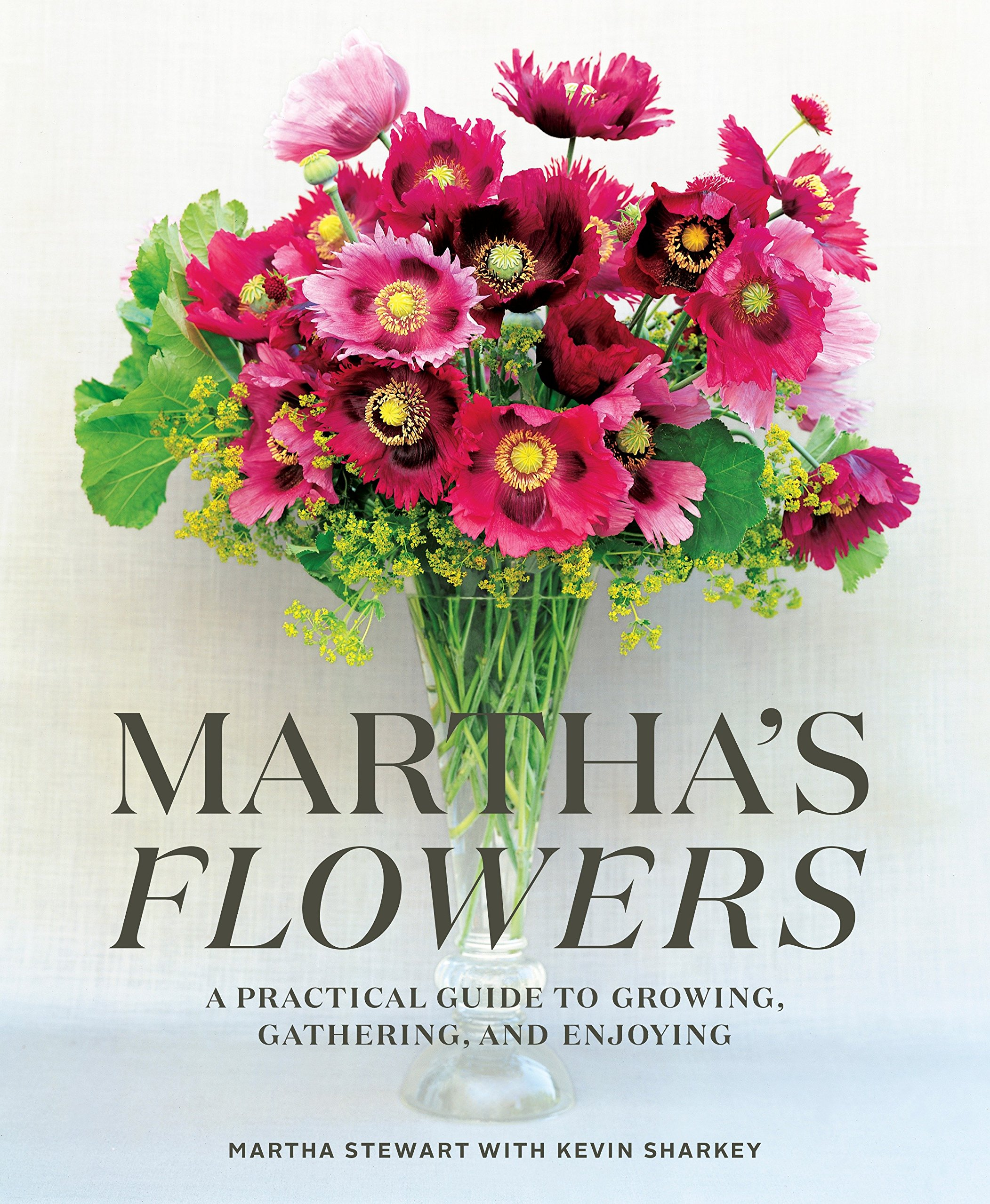 Marthas Flowers A Practical Guide To Growing Gathering And
