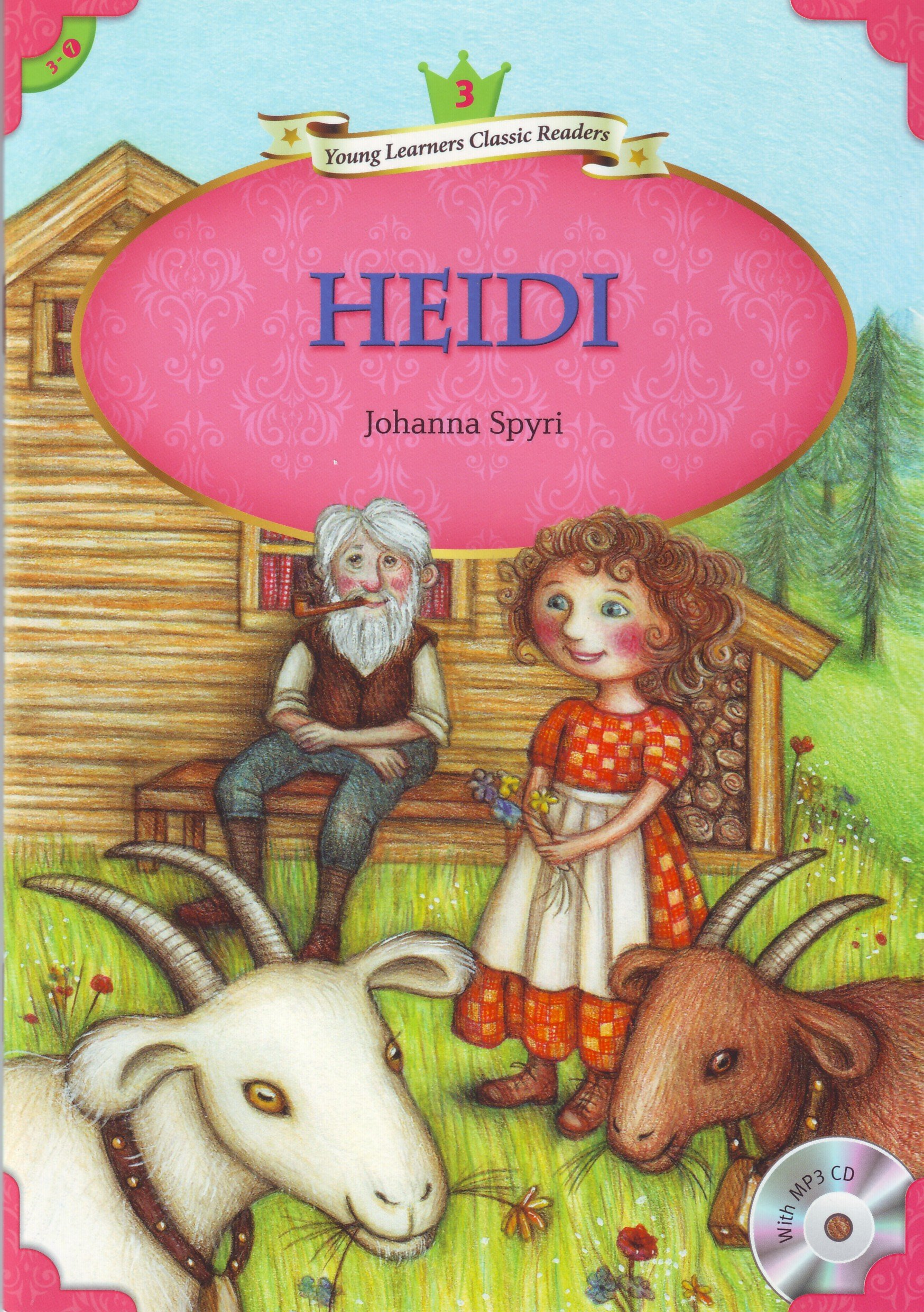 Read Online Young Learners Classic Readers: Heidi (Beginning Level 3 w/MP3 Audio CD) PDF