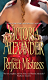 The Perfect Mistress (Sinful Family Secrets Book 1)