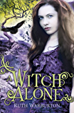 A Witch Alone: Book 3 (The Winter Trilogy)