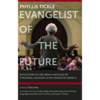 Phyllis Tickle - Evangelist of the Future (English Edition)