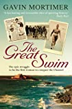 The Great Swim: The Epic Tale of the Race to Conquer the Channel