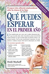 Que puedes esperar en el primer ano (What to Expect) (Spanish Edition) Kindle Edition