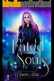 Fated Souls: A Soul Ties Novella