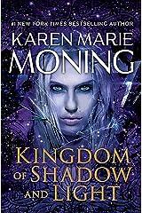 Kingdom of Shadow and Light: A Fever Novel Hardcover