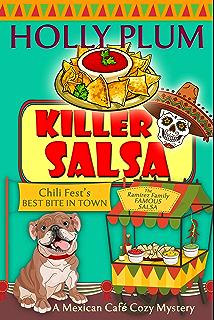 Killer Salsa A Mexican Cafe Cozy Mystery Series Book 2