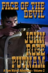 FACE OF THE DEVIL: (A Tom Marsh Adventure Book 2) Kindle Edition