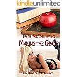 Making the Grade (Teach Me Tonight Book 2)