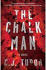 The Chalk Man: A Novel Kindle Edition