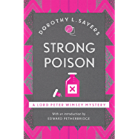 Strong Poison: Lord Peter Wimsey Book 6 (Lord Peter Wimsey Series) (English Edition)