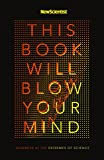This Book Will Blow Your Mind (English Edition)