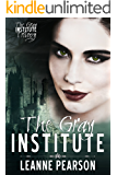 The Gray Institute (The Gray Institute Trilogy Book 1)