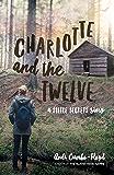 Charlotte and the Twelve (Steele Secrets Book 2)