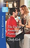 The Doctor's Runaway Fiancée (Rx for Love)