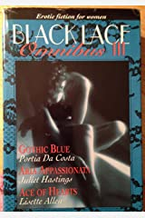 Black Lace Omnibus III:  Erotic Fiction For Women.  Gothic Blue, Aria Appassionata, Ace of Hearts Hardcover