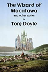 The Wizard of Macatawa and Other Stories Kindle Edition