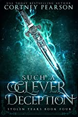 Such a Clever Deception (Stolen Tears Book 4) Kindle Edition
