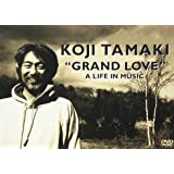 """GRAND LOVE"" A LIFE IN MUSIC [DVD]"