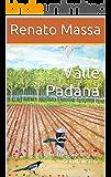 Valle Padana: Confessioni di un naturalista 2 (Racconti del Naturalista)