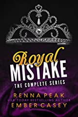 Royal Mistake: The Complete Series Kindle Edition
