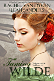 Taming Wilde (Waltzing with the Wallflower Book 3)
