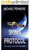 Sigma Protocol: Part One of Jane Poole Genesis