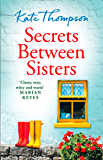 Secrets Between Sisters: The perfect heart-warming holiday read of 2019