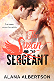 The Swan and The Sergeant (Heroes Ever After Book 6)