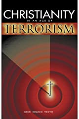 Christianity in an Age of Terrorism Kindle Edition