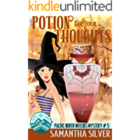 Potion for your Thoughts (Pacific North Witches Book 5)