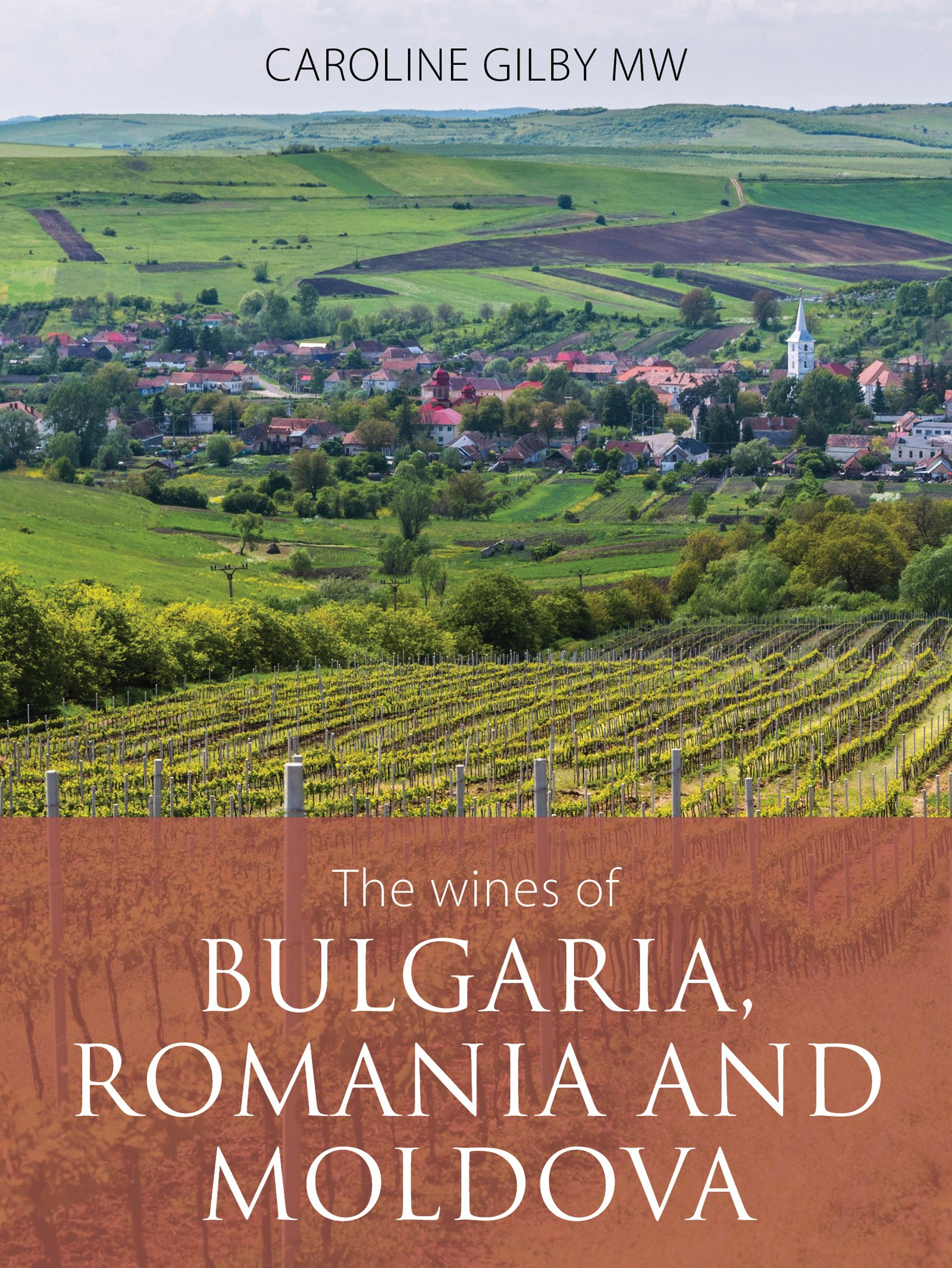 The Wines Of Bulgaria Romania And Moldova  The Classic Wine Library   English Edition