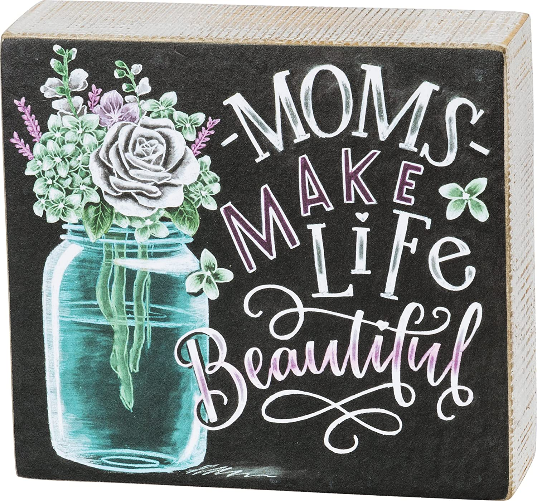 "Primitives by Kathy Box Sign — Moms Make Life Beautiful — 5.5"" x 5"""