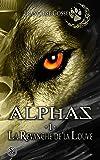 Alphas 1 La revanche de la louve