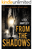 From the Shadows (Detective Sergeant Catherine Bishop Series Book 3)