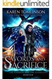 A Bond of Swords and Sacrifice (The Goddess and the Guardians Book 4)