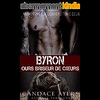 Byron: Ours Briseur de Cœurs (Animorphes à Denver t. 2)