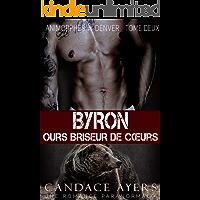 Byron: Ours Briseur de Cœurs (Animorphes à Denver t. 2) (French Edition)