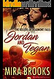 Jordan and Tegan (The Kellers of Beaumont Falls Book 1)