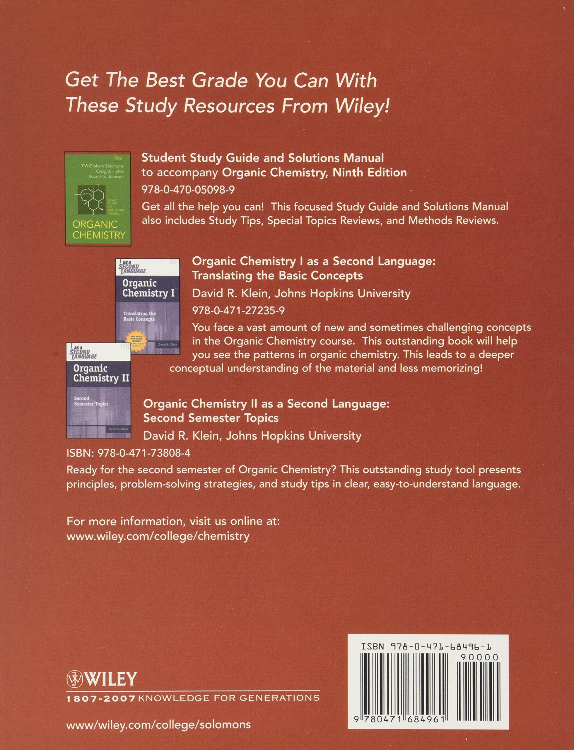 Organic Chemistry, Ninth Edition W/ WileyPlus Premium Stand Alone Set: WITH  Wiley Plus Premium Stand Alone (Wiley Plus Products): T. W. Graham Solomons:  ...