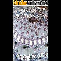 TURKISH DICTIONARY (English Edition)