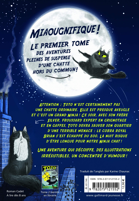 Toto Ninja chat, Tome 1 : Toto Ninja chat et lévasion du ...