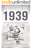 1939: The World We Left Behind