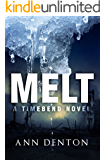 Melt: (A TimeBend Novel - Book One)