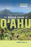 The Hikers Guide to Oahu: Updated and Expanded