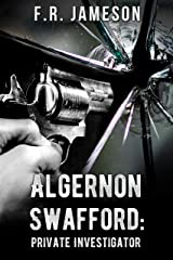 Algernon Swafford: Private Investigator (Ghostly Shadows Shorts Book 4) Kindle Edition